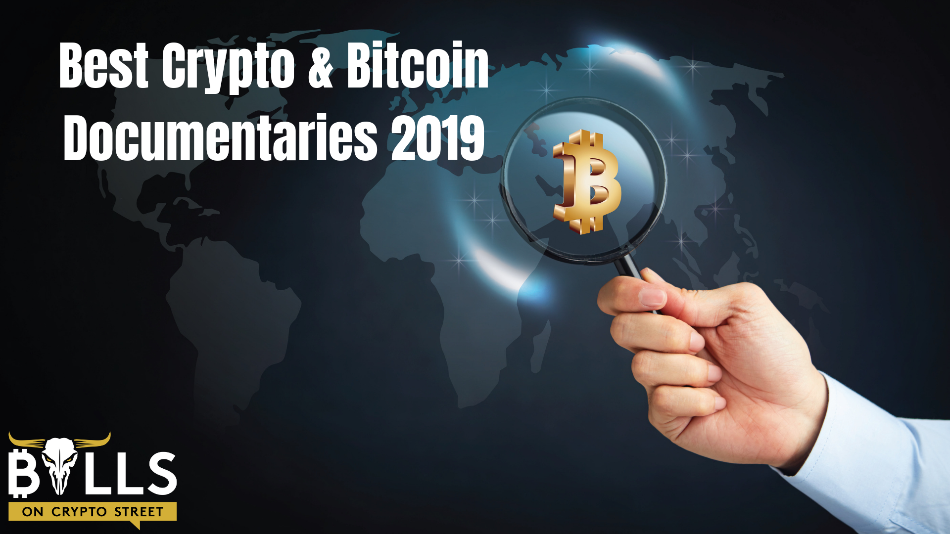 The 5 Best Crypto & Bitcoin Documentaries 2019